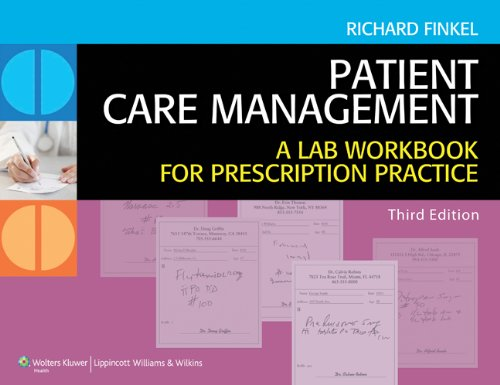 Patient Care Management A Lab Workbook for Prescription Practice 3rd 2013 (Revised) edition cover