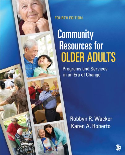 Community Resources for Older Adults Programs and Services in an Era of Change 4th 2014 edition cover