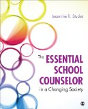 Essential School Counselor in a Changing Society   2015 edition cover