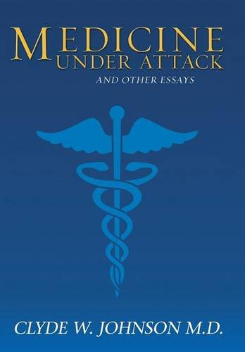 Medicine under Attack and Other Essays   2013 edition cover