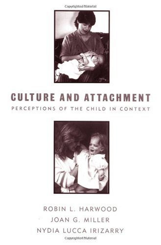 Culture and Attachment Perceptions of the Child in Context  1995 edition cover