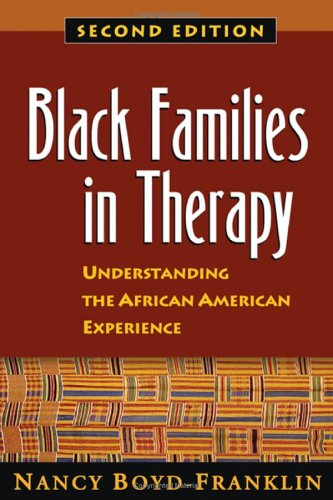 Black Families in Therapy, Second Edition Understanding the African American Experience 2nd 2003 edition cover