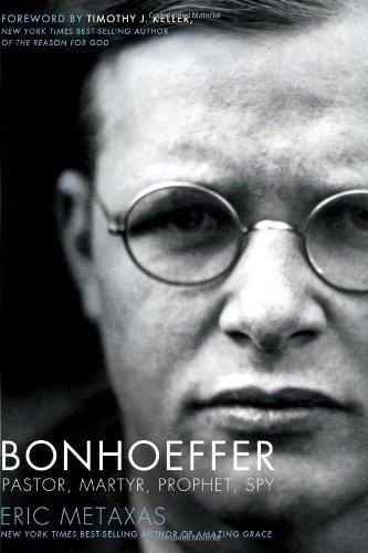 Bonhoeffer Pastor, Martyr, Prophet, Spy  2011 edition cover