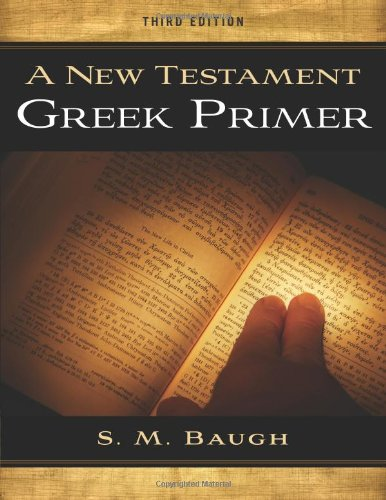 NEW TESTAMENT GREEK PRIMER     N/A 9781596386464 Front Cover