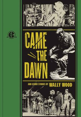 Came the Dawn and Other Stories   2012 9781606995464 Front Cover
