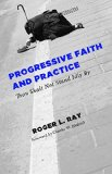Progressive Faith and Practice Thou Shalt Not Stand Idly By N/A edition cover