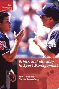 Ethics and Morality in Sport Management  2nd 2003 edition cover