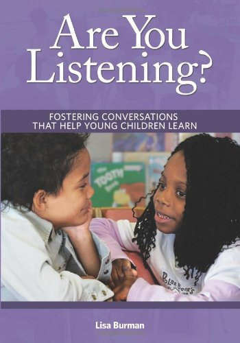 Are You Listening? Fostering Conversations That Help Young Children Learn  2008 edition cover