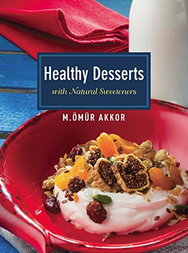 Healthy Desserts With Natural Sweeteners  2014 9781935295464 Front Cover