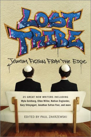 Lost Tribe Jewish Fiction from the Edge N/A 9780060533465 Front Cover