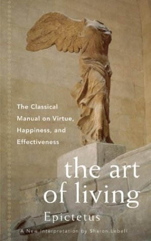 Art of Living The Classical Manual on Virtue, Happiness, and Effectiveness  1995 edition cover
