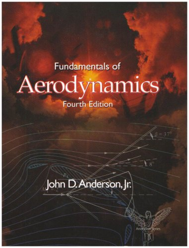 Fundamentals of Aerodynamics  4th 2007 (Revised) 9780072950465 Front Cover
