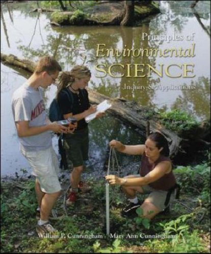 Principles of Environmental Science Inquiry and Applications 4th 2008 (Revised) edition cover