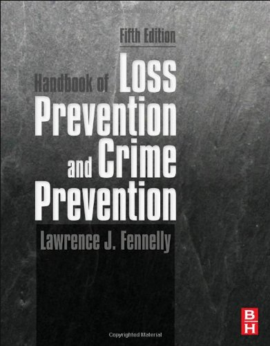 Handbook of Loss Prevention and Crime Prevention  5th 2012 9780123852465 Front Cover