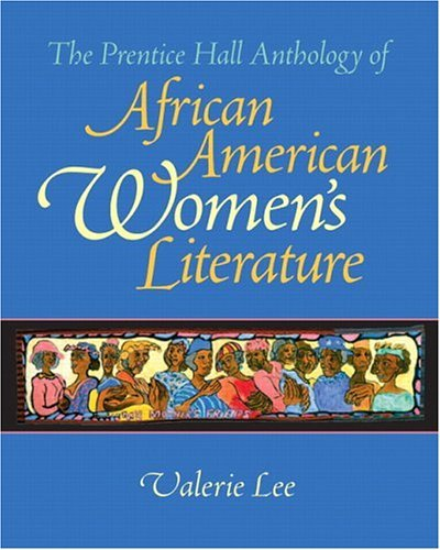 Prentice Hall Anthology of African American Women's Literature   2006 edition cover