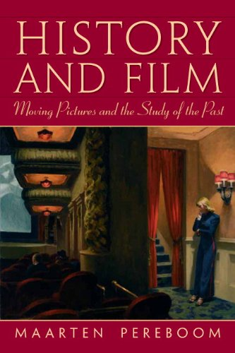 History and Film Moving Pictures and the Study of the Past  2011 9780131938465 Front Cover