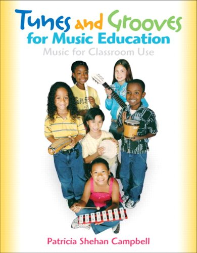 Tunes and Grooves for Music Education   2008 9780131941465 Front Cover