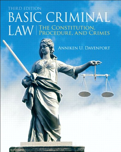 Basic Criminal Law The Constitution, Procedure, and Crimes 3rd 2012 (Revised) edition cover