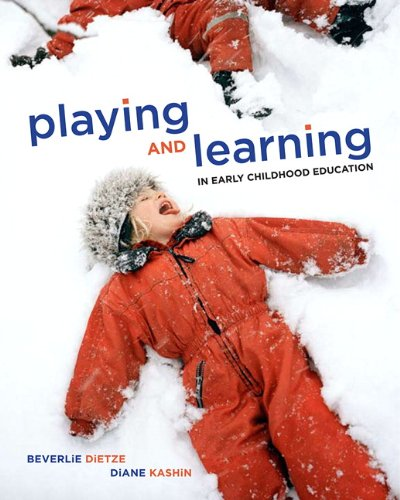 Playing and Learning in Early Childhood Education   2012 9780135125465 Front Cover