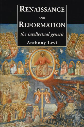 Renaissance and Reformation The Intellectual Genesis  2004 edition cover