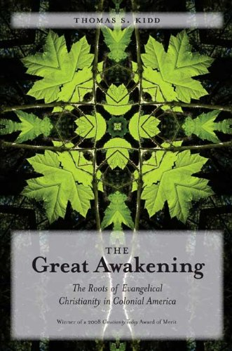 Great Awakening The Roots of Evangelical Christianity in Colonial America  2009 edition cover