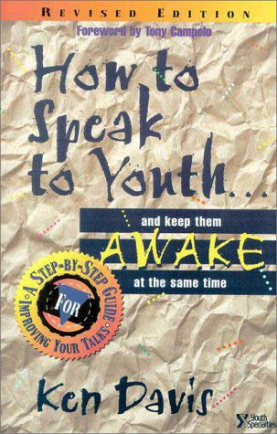 How to Speak to Youth A Step-by-Step Guide for Improving Your Talks  1996 (Revised) edition cover