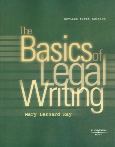 Basics of Legal Writing   2008 edition cover