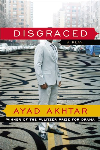 Disgraced A Play N/A 9780316324465 Front Cover