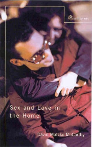 Sex and Love in the Home  2nd 2004 9780334029465 Front Cover