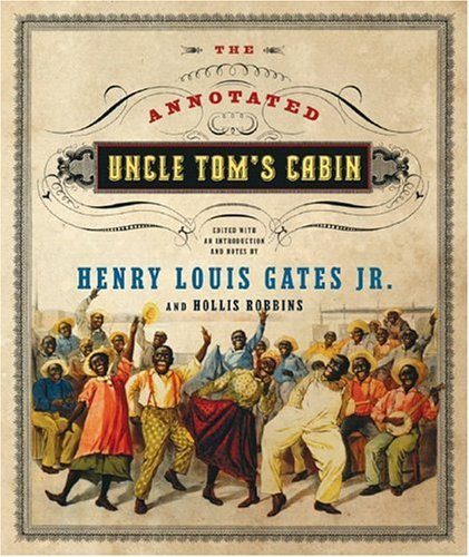 Annotated Uncle Tom's Cabin   2006 edition cover