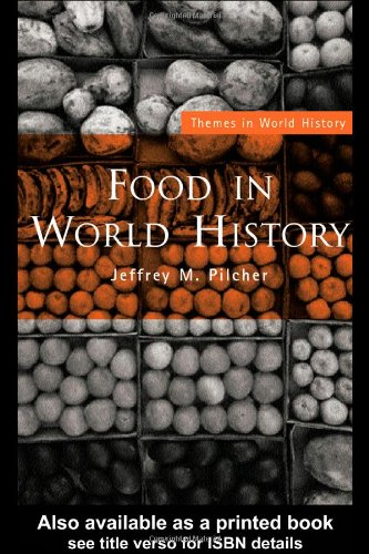 Food in World History   2005 9780415311465 Front Cover