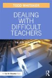 Dealing with Difficult Teachers, Third Edition  3rd 2014 (Revised) edition cover