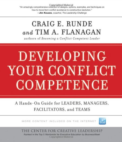 Developing Your Conflict Competence A Hands-On Guide for Leaders, Managers, Facilitators, and Teams 3rd 2010 edition cover