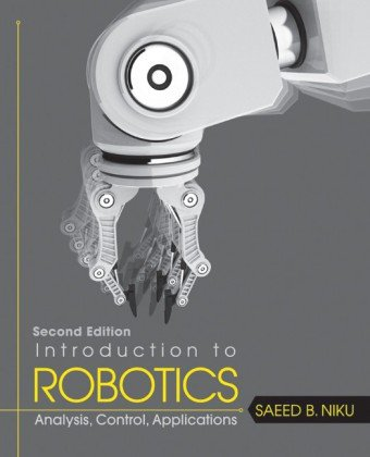 Introduction to Robotics Analysis, Control, Applications 2nd 2011 edition cover