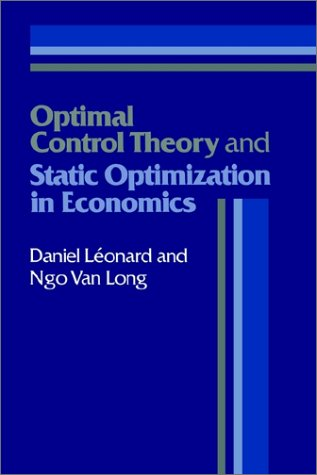 Optimal Control Theory and Static Optimization in Economics   1992 9780521337465 Front Cover