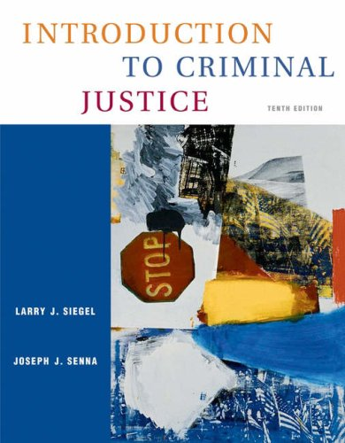 Introduction to Criminal Justice  10th 2005 (Revised) 9780534629465 Front Cover