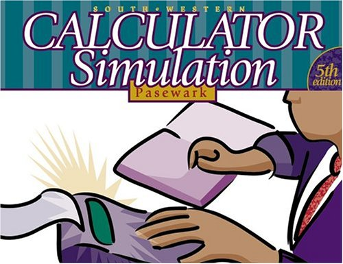 Calculator Simulation, Complete Course  5th 2000 (Revised) 9780538689465 Front Cover