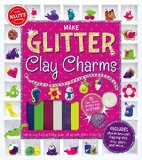 Make Glitter Clay Charms   2015 9780545858465 Front Cover