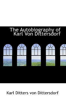 The Autobiography of Karl Von Dittersdorf:   2008 edition cover