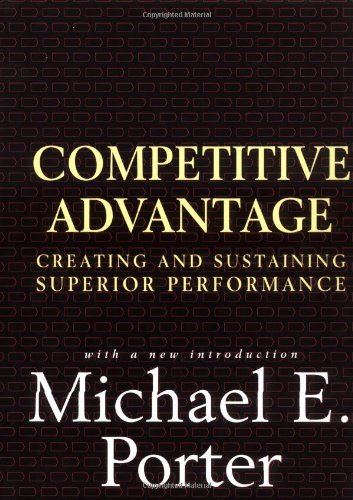 Competitive Advantage Creating and Sustaining Superior Performance  1998 edition cover