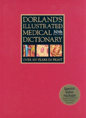 Dorland's Illustrated Medical Dictionary  30th 2003 (Revised) edition cover