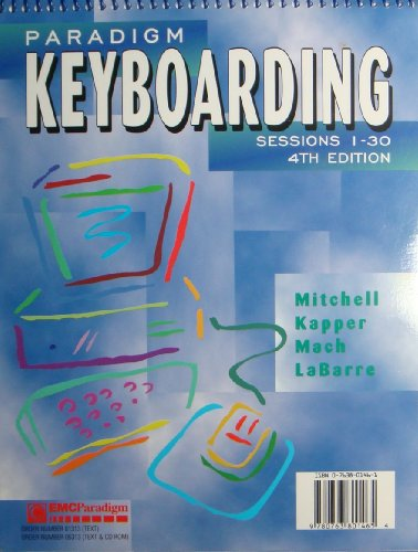 Paradigm Keyboarding : Sessions 1-30 4th 1999 9780763801465 Front Cover