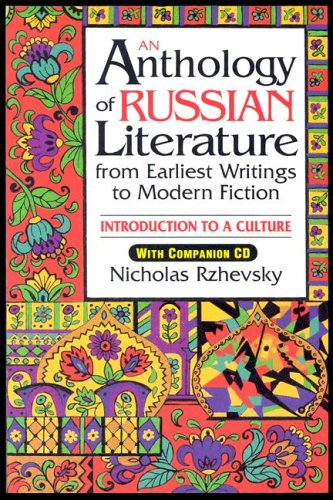 Anthology of Russian Literature from Earliest Writings to Modern Fiction Introduction to a Culture  1996 edition cover