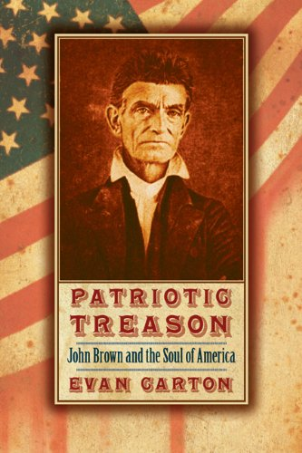 Patriotic Treason John Brown and the Soul of America  2009 edition cover
