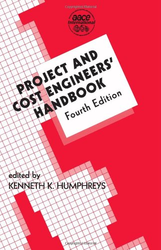 Project and Cost Engineers Handbook  4th 2004 (Revised) edition cover