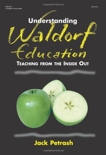 Understanding Waldorf Education Teaching from the Inside Out  2002 edition cover