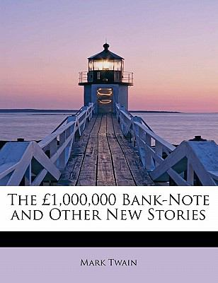 �1,000,000 Bank-Note and Other New Stories  N/A 9781113894465 Front Cover