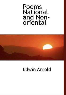 Poems National and Non-Oriental N/A 9781115353465 Front Cover