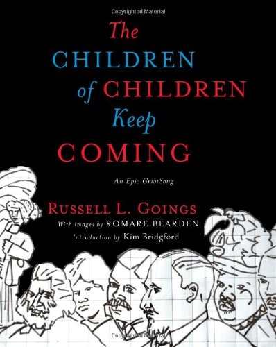 Children of Children Keep Coming An Epic Griotsong  2009 edition cover