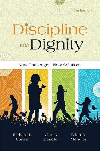 Discipline with Dignity, 3rd Edition New Challenges, New Solutions 3rd 2008 edition cover